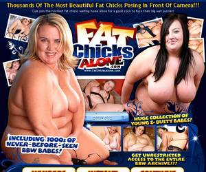 Fat Chicks Alone - Thousands Of The Most Beautiful Fat Chicks Posing In Front Of Camera!