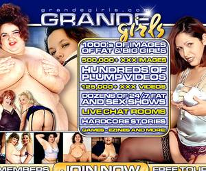 Grande Girls - hundreds of plump videos!